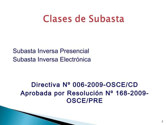 Subasta Inversa Presencial Subasta Inversa Electrónica Directiva Nº 006-2009-OSCE/CD Aprobada por Resolución Nº 168-2009- ...