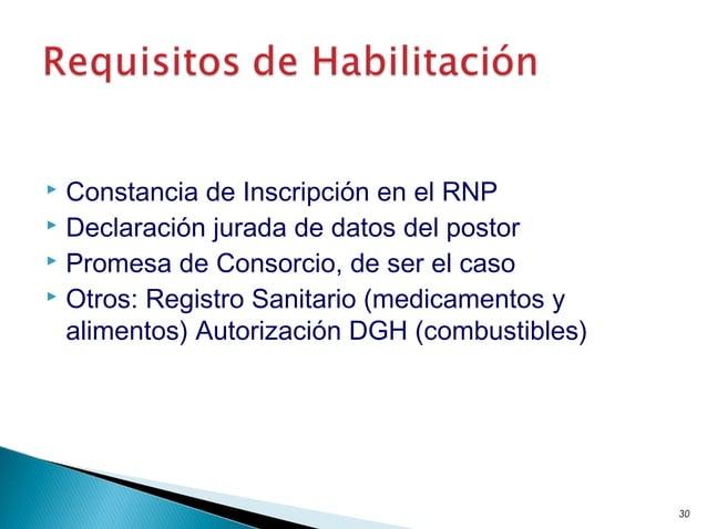  Constancia de Inscripción en el RNP  Declaración jurada de datos del postor  Promesa de Consorcio, de ser el caso  Ot...