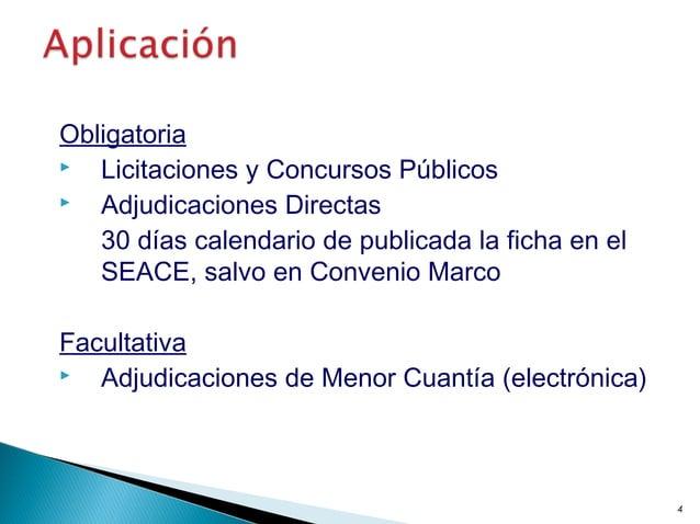 Obligatoria  Licitaciones y Concursos Públicos  Adjudicaciones Directas 30 días calendario de publicada la ficha en el S...