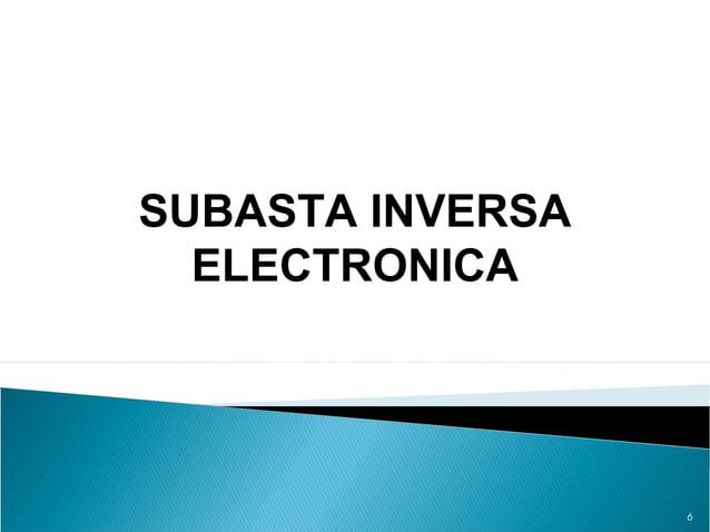 6 SUBASTA INVERSA ELECTRONICA