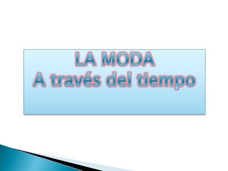 """La palabra moda viene del francés """"mode"""" y                   la palabra """"mode"""" tiene como raíz el latín                   ..."""