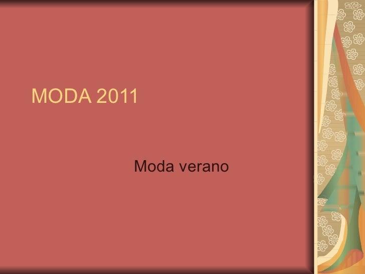MODA 2011 Moda verano