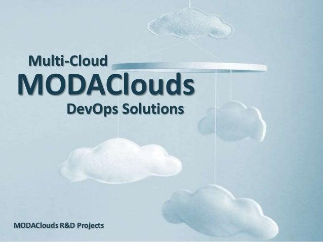 MODAClouds MODAClouds R&D Projects Multi-Cloud DevOps Solutions