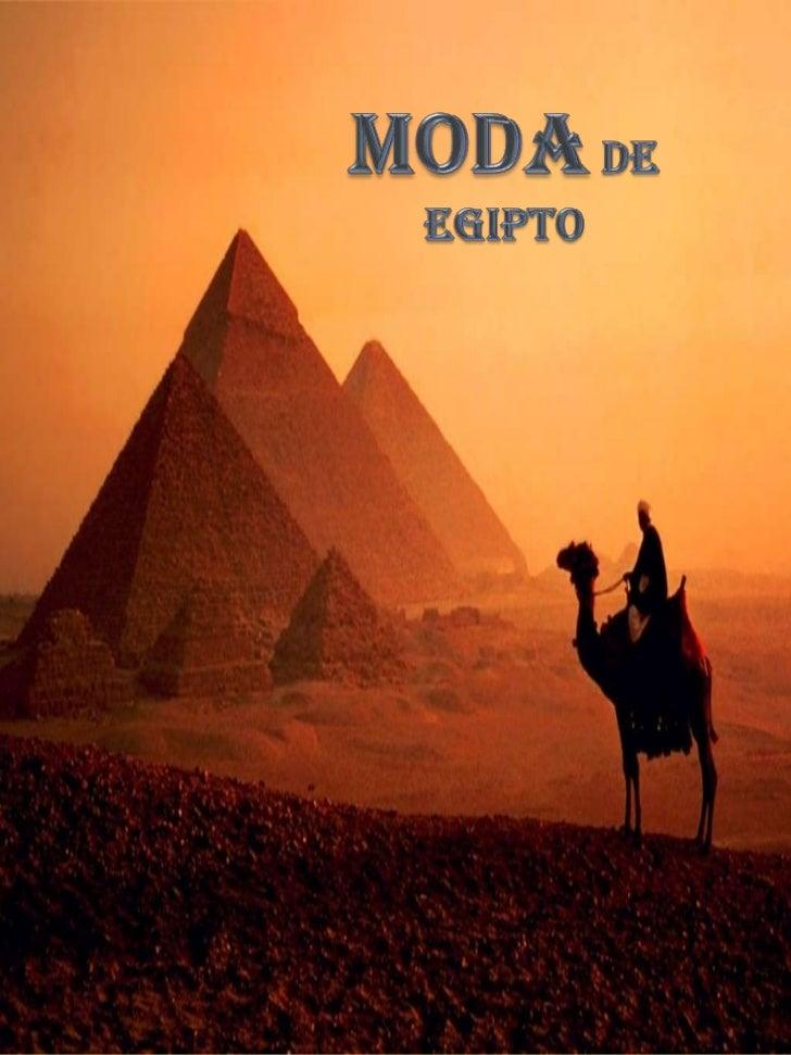 MODA DE EGIPTO<br />