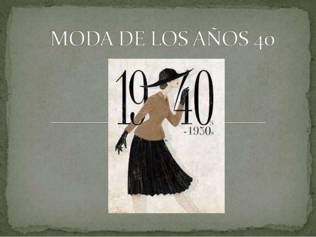 Moda de los a os 40 for Mobilia anos 40