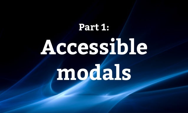 Part 1: Accessible