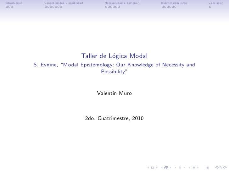 Introducci´n          o        Concebibilidad y posibilidad          Necesariedad a posteriori   Bidimensionalismo   Concl...