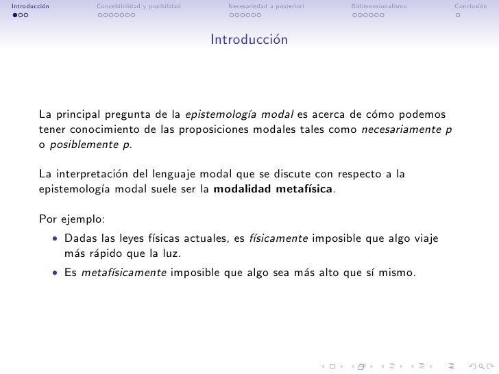 Introducci´n          o            Concebibilidad y posibilidad     Necesariedad a posteriori   Bidimensionalismo   Conclu...
