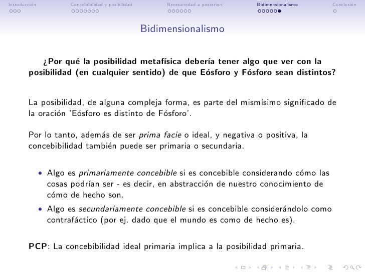 Introducci´n          o            Concebibilidad y posibilidad        Necesariedad a posteriori   Bidimensionalismo   Con...