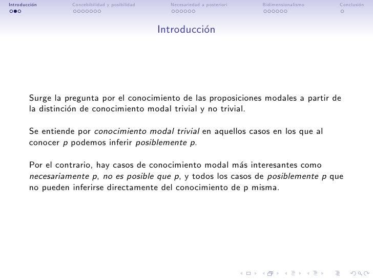 Introducci´n          o       Concebibilidad y posibilidad     Necesariedad a posteriori   Bidimensionalismo   Conclusi´n ...