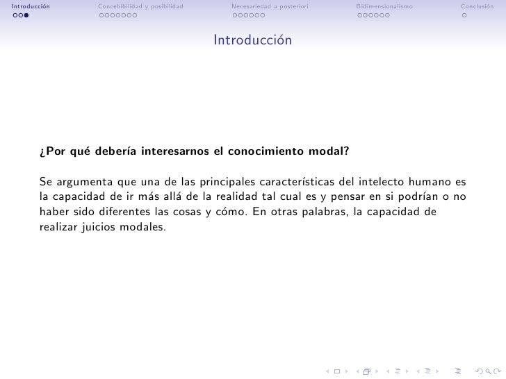 Introducci´n          o        Concebibilidad y posibilidad     Necesariedad a posteriori   Bidimensionalismo   Conclusi´n...