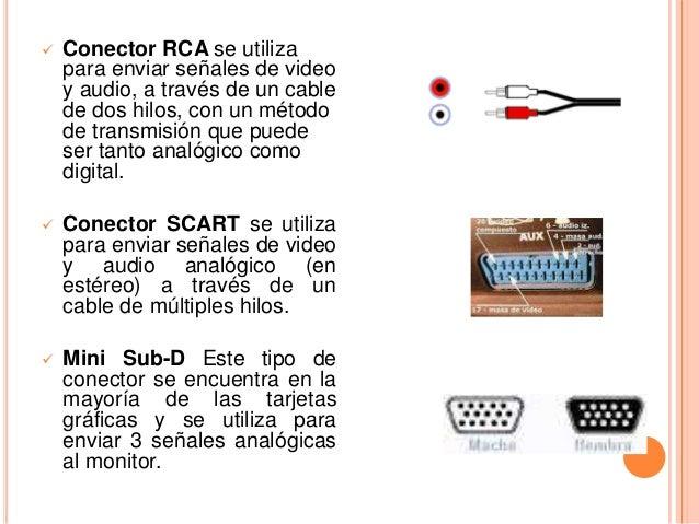    Conector RCA se utiliza    para enviar señales de video    y audio, a través de un cable    de dos hilos, con un métod...