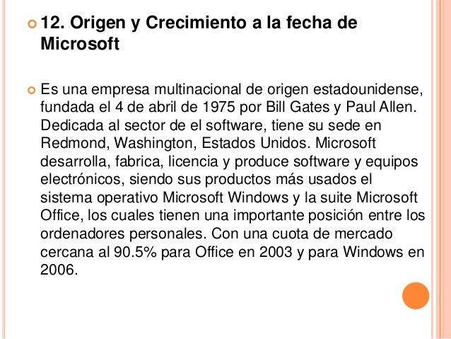  Los primeros productos de Microsoft tras su fundación,  aparte de los intérpretes BASIC, serían compiladores de  COBOL y...