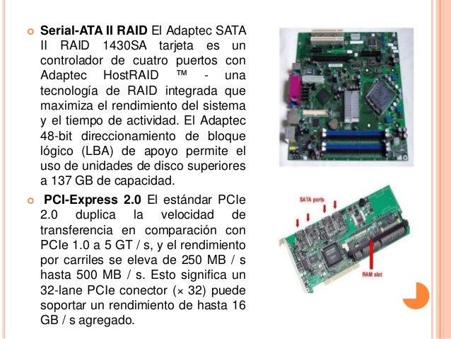    Serial-ATA II RAID El Adaptec SATA    II RAID 1430SA tarjeta es un    controlador de cuatro puertos con    Adaptec Hos...