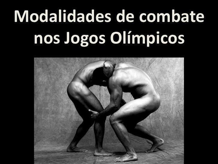 Modalidades de combate nos Jogos Olímpicos