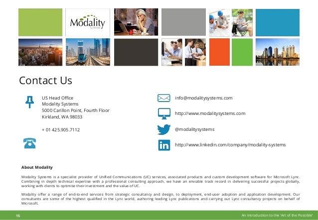info@modalitysystems.com http://www.modalitysystems.com @modalitysystems http://www.linkedin.com/company/modality-systems ...