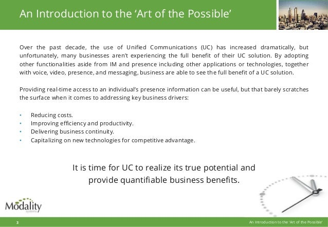 An Introduction to the 'Art of the Possible' Over the past decade, the use of Unified Communications (UC) has increased dra...