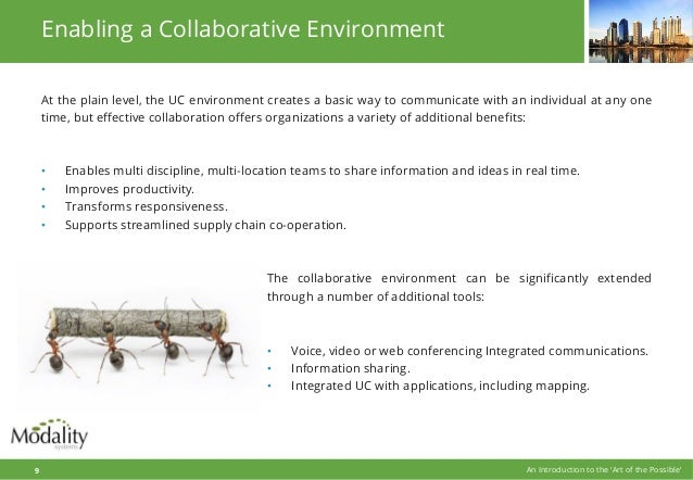 Enabling a Collaborative Environment At the plain level, the UC environment creates a basic way to communicate with an ind...