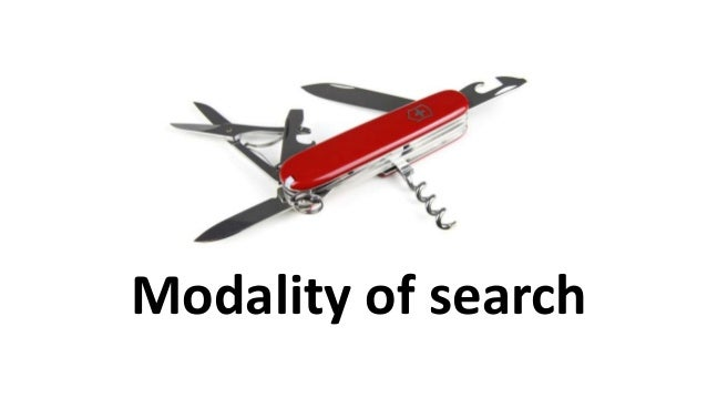 Modality of search