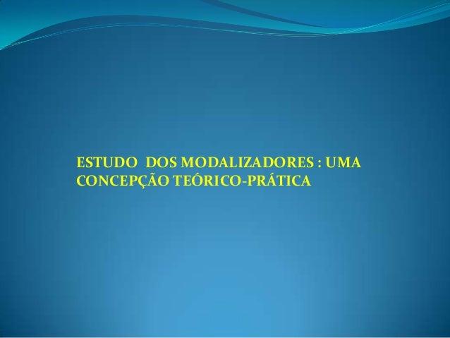 Modalizadores Slide 2