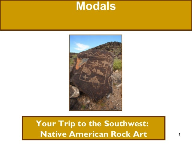Modals  Your Trip to the Southwest: Native American Rock Art  1