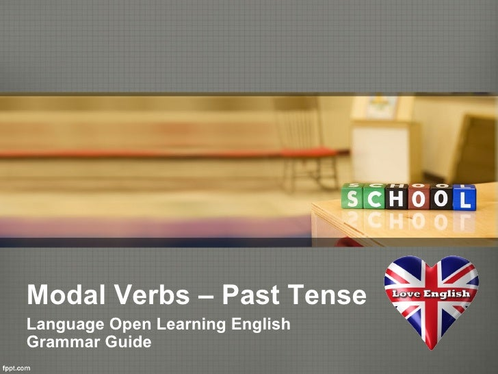Modal Verbs – Past TenseLanguage Open Learning EnglishGrammar Guide