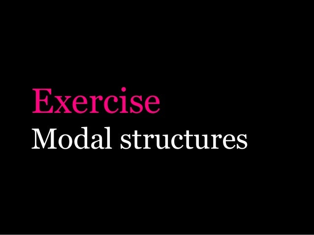 Exercise Modal structures