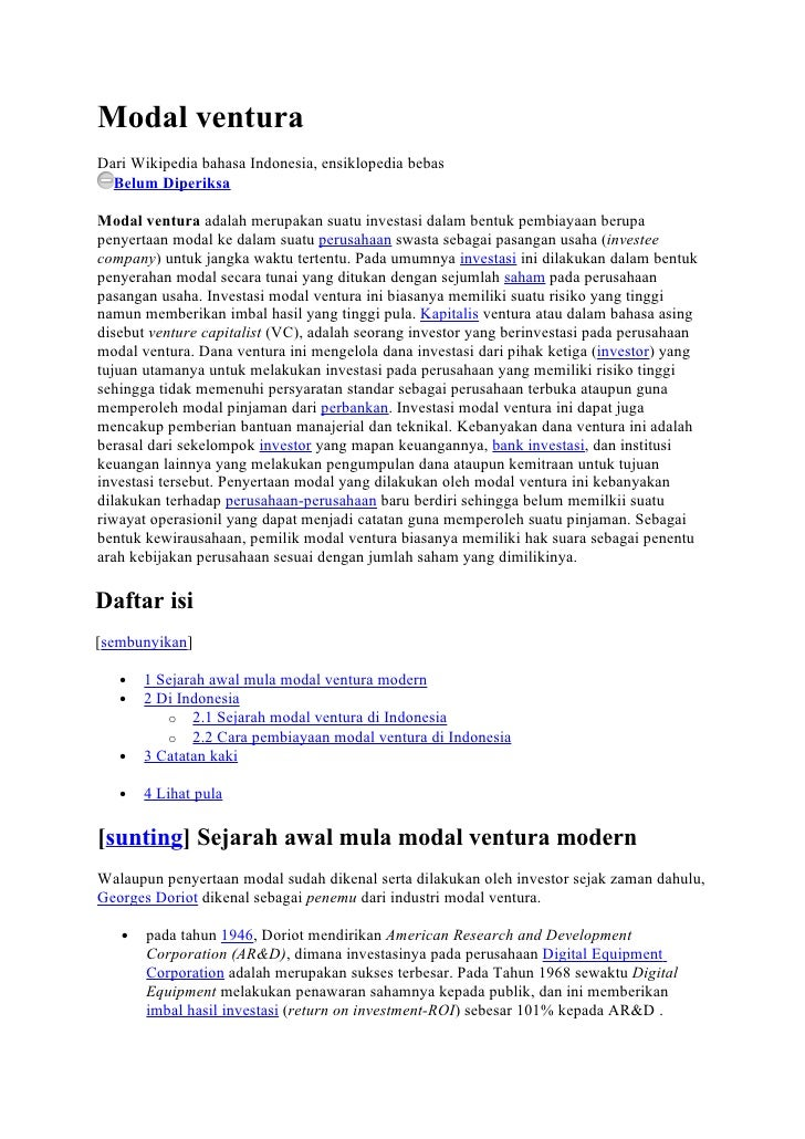 Modal venturaDari Wikipedia bahasa Indonesia, ensiklopedia bebas  Belum DiperiksaModal ventura adalah merupakan suatu inve...