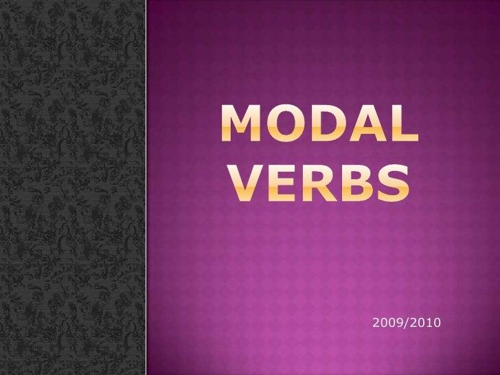Modal VERBS<br />2009/2010<br />