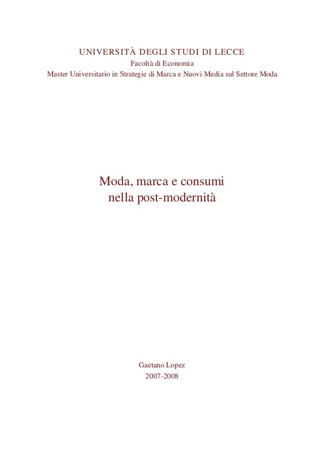 UNIVERSITÀ DEGLI STUDI DI LECCE Facoltà di Economia Master Universitario in Strategie di Marca e Nuovi Media sul Settore M...