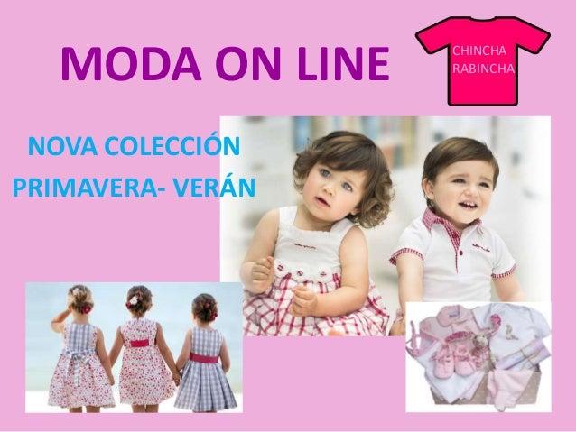 MODA ON LINE NOVA COLECCIÓN PRIMAVERA- VERÁN CHINCHA RABINCHA