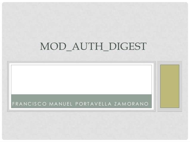 MOD_AUTH_DIGESTFRANCISCO MANUEL PORTAVELLA ZAMORANO