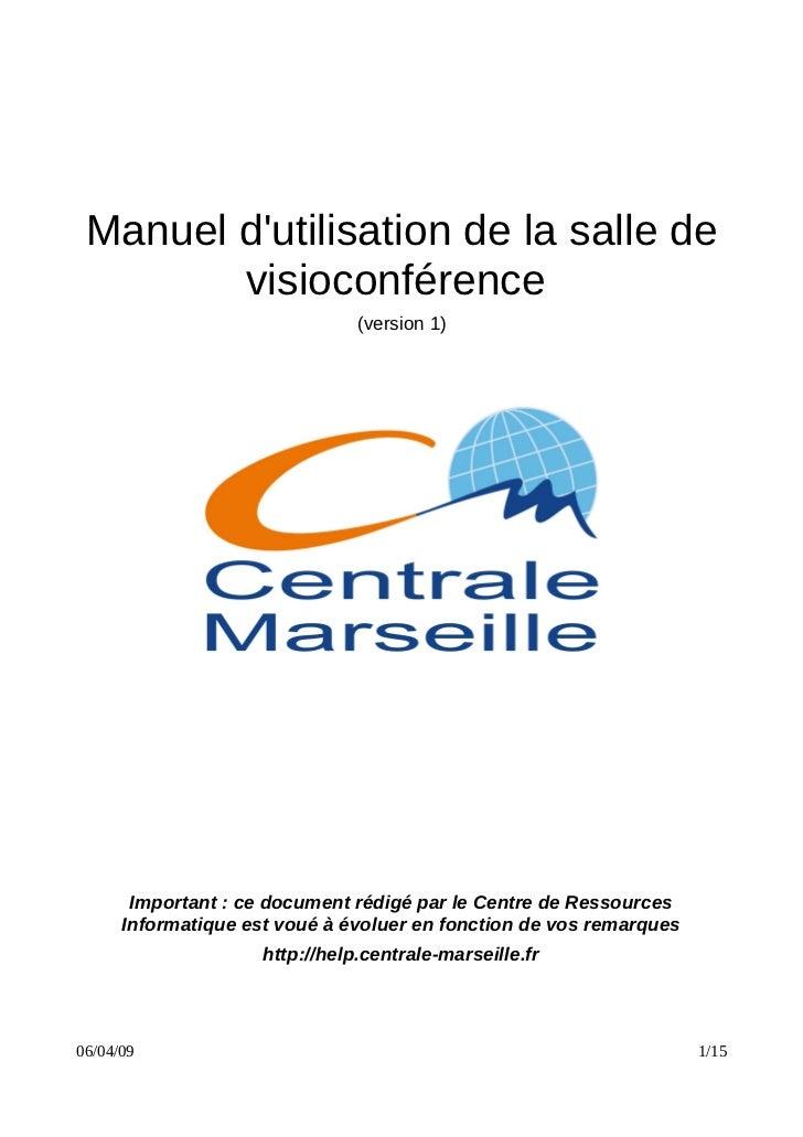 Manuel d'utilisation de la salle de         visioconférence                                 (version 1)            Importa...