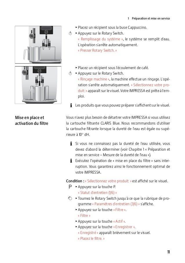1 Préparation et mise en service  TPlacez un récipient sous la buse Cappuccino.  k TAppuyez sur le Rotary Switch....