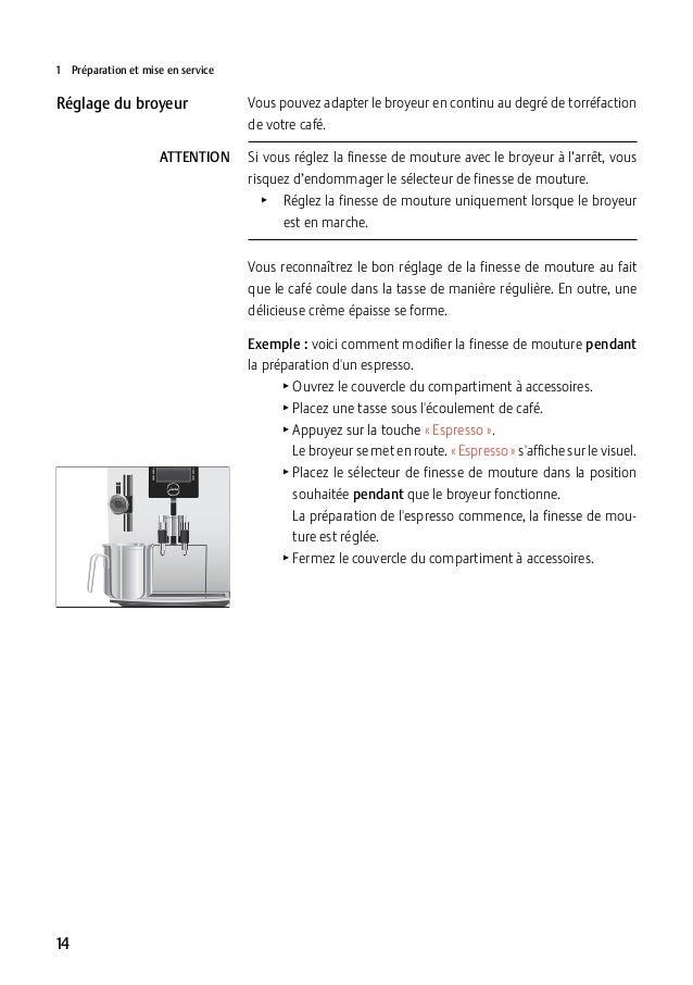 1 Préparation et mise en service  Réglage du broyeur ATTENTION  Vous pouvez adapter le broyeur en continu au degré de tor...