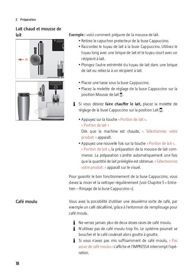 2Préparation  Lait chaud et mousse de lait  Exemple :voici comment préparer de la mousse de lait. TRetirez le capuchon...