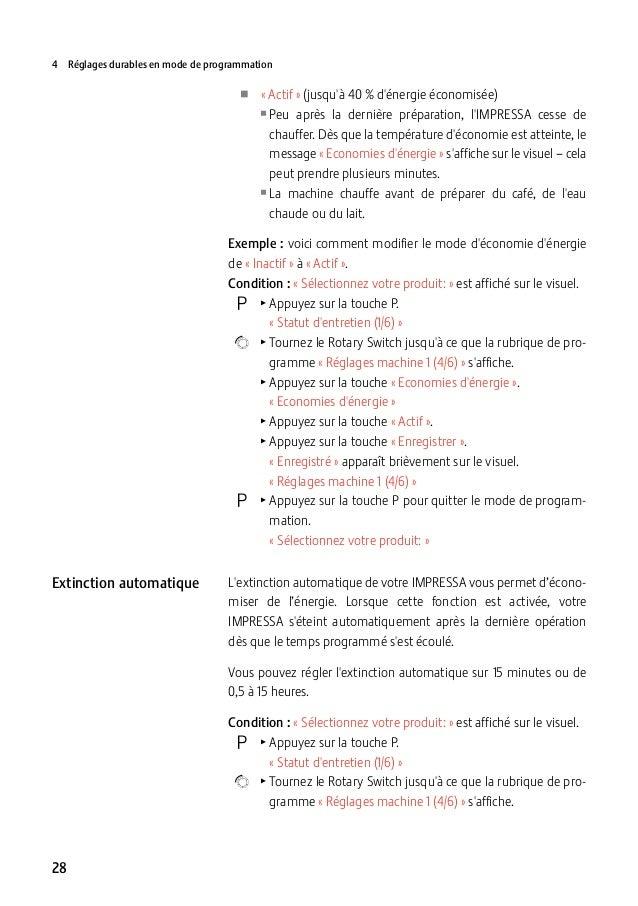 4 Réglages durables en mode de programmation  UU «Actif» (jusqu'à 40% d'énergie économisée) UUPeu  après la dernière p...