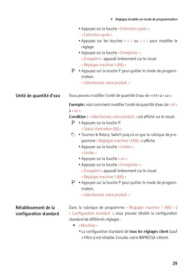 4 Réglages durables en mode de programmation  TAppuyez sur la touche «Extinction après». «Extinction après» T ppu...
