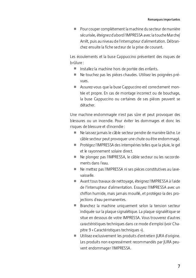 Remarques importantes  UU Pour couper complètement la machine du secteur de manière sécurisée, éteignez d'abord l'IMPRESSA...