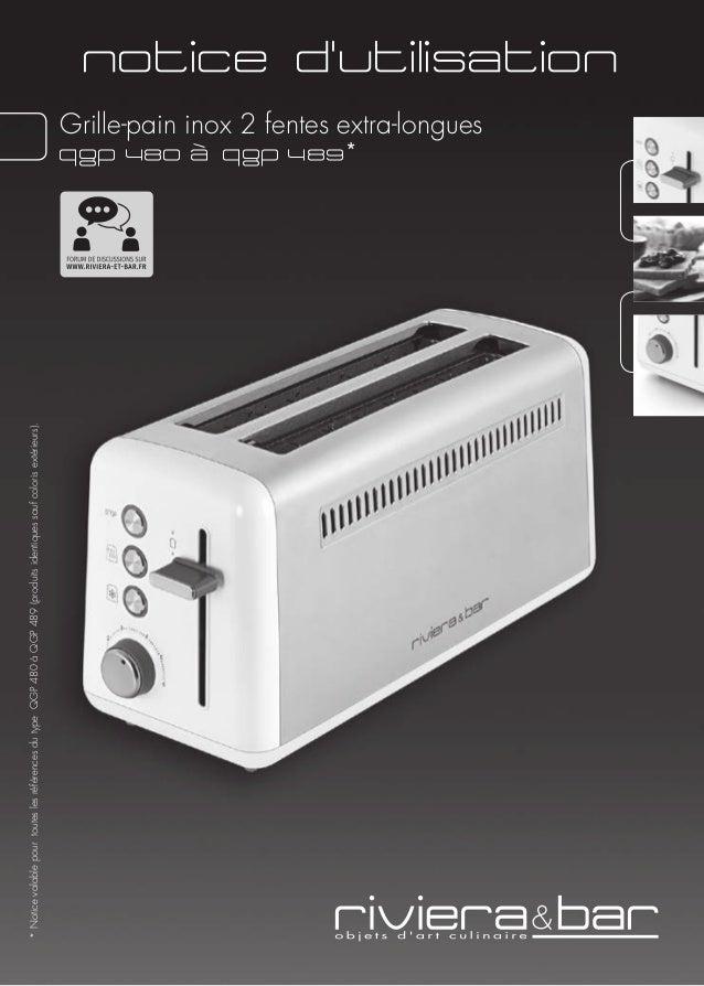 mode d 39 emploi grille pain riviera et bar qgp 481 qgp 489. Black Bedroom Furniture Sets. Home Design Ideas
