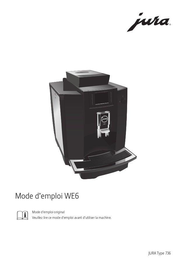 mode d 39 emploi jura we6 machine caf pro. Black Bedroom Furniture Sets. Home Design Ideas