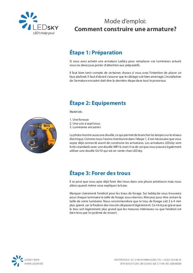Mode d'emploi:      LED's help you!                           Comment construire une armature?                        Étap...