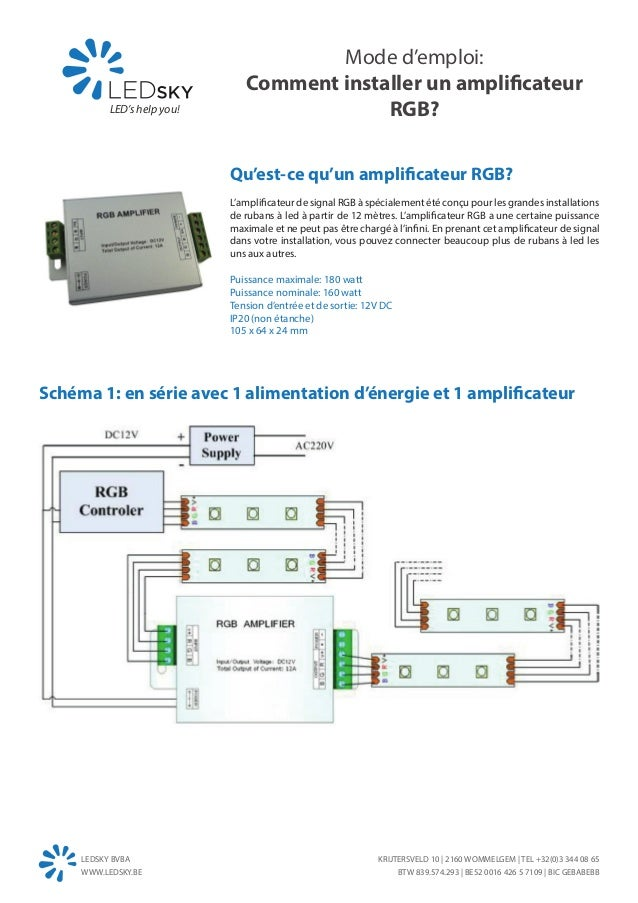 Mode d'emploi:                                Comment installer un amplificateur           LED's help you!                ...