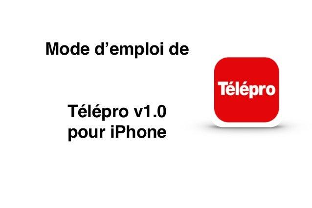 Mode d'emploi de  Télépro v1.0 pour iPhone