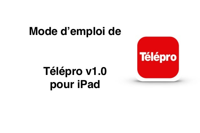 Mode d'emploi de  Télépro v1.0 pour iPad