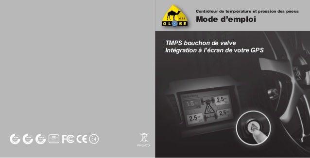 Contrôleur de température et pression des pneus Mode d'emploi TMPS bouchon de valve Intégration à l'écran de votre GPS