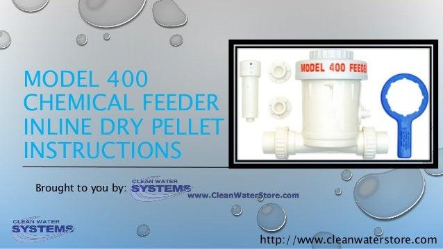 Dry Pellet Chlorinator In Line Chlorinator Model 400