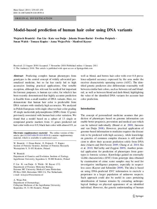 ORIGINAL INVESTIGATION Model-based prediction of human hair color using DNA variants Wojciech Branicki • Fan Liu • Kate va...