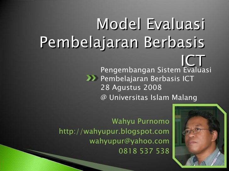 Model EvaluasiPembelajaran Berbasis                          ICT       Pengembangan Sistem Evaluasi             Pembelajar...