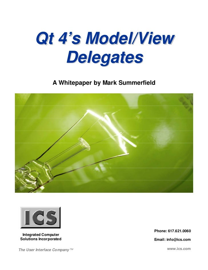 Qt 4's Model/View            Delegates                  A Whitepaper by Mark Summerfield                                  ...